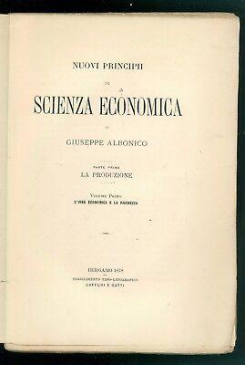ALBONICO GIUSEPPE NUOVI PRINCIPII DI SCIENZA ECONOMICA 1878 INVIO CONTE RONCALLI