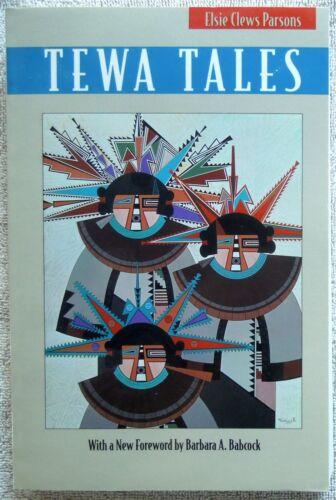 Book TEWA TALES  Elsie Clews Parsons  1994 Edition *New Forward Barbara Babcock