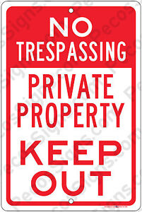 No Trespassing Private Property Keep Out Aluminum 8