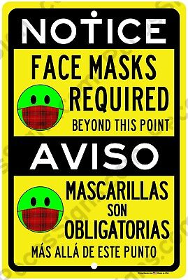Notice Face Masks Required In English Spanish 8x12 Aluminum Sign Made In Usa