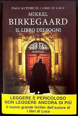 Mikkel Birkegaard, Il libro dei sogni, Ed. Longanesi, 2013