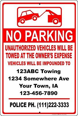 Custom No Parking Vehicles Will Be Impounded Tow Away Zone Aluminum Metal Sign