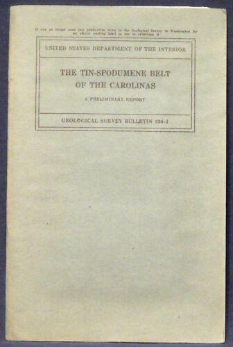 USGS CAROLINA TIN-LITHIUM BELT Rare Vintage 1942 Report NC SC With ALL MAPS!