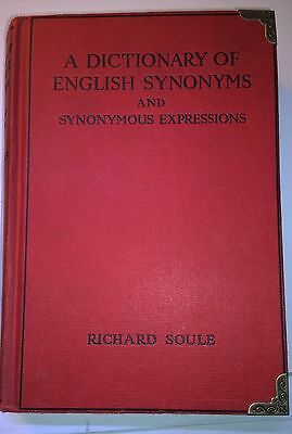 A Dictionary Of English Synonyms And Synonymous Expressions  Soule  1969  Warne