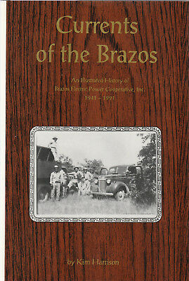 Currents of the Brazos: An Illustrated History of Brazos Electric Power