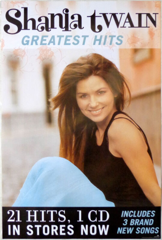 SHANIA TWAIN - GREATEST HITS - ORIGINAL ROLLED ROCK PROMO POSTER (2004)