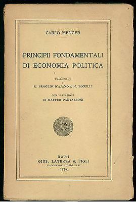 MENGER CARLO PRINCIPII FONDAMENTALI DI ECONOMIA POLITICA LATERZA 1925