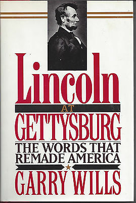 Lincoln at Gettysburg : The Words That Remade America by