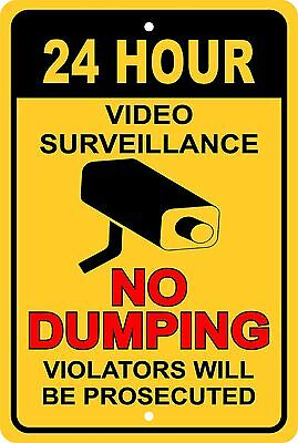 No Dumping 24 Hour Video Surveillance Aluminum Sign 8x 12
