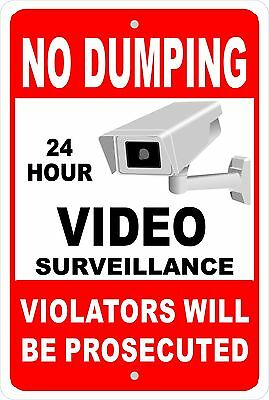 No Dumping 24 Hr. Video Surveillance Aluminum Sign 8 X 12