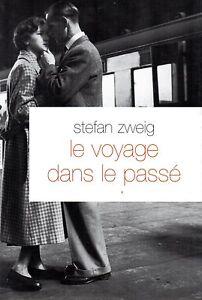LE VOYAGE DANS LE PASSE / STEFAN ZWEIG [NEUF] - France - État : Neuf: Livre neuf, n'ayant jamais été lu ni utilisé, en parfait état, sans pages manquantes ni endommagées. Consulter l'annonce du vendeur pour avoir plus de détails. ... Titre: Le Voyage Dans Le Passe - Stefan Zweig Type de produit: - France