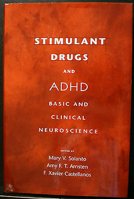 Stimulant Drugs And Adhd  Solanto  Basic And Clinical Neuroscience Hb Vg