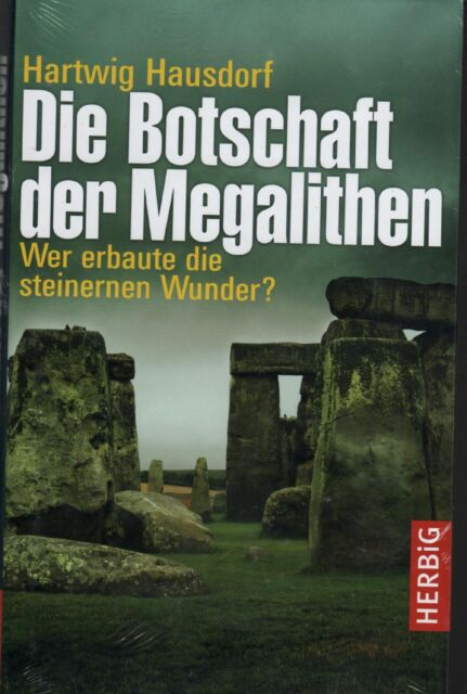 DIE BOTSCHAFT DER MEGALITHEN - Hartwig Hausdorf BUCH - NEU