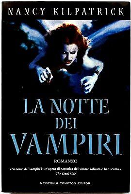 Nancy Kilpatrick, La notte dei vampiri, Ed. Newton Compton, 2005