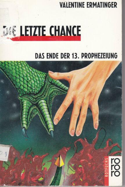 Die letzte Chance. ( Ab 11 J.) von Valentine Ermatinger #2383