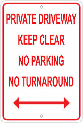 Private Driveway Keep Clear No Parking Notice 8x12 Aluminum Sign
