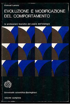 LORENZ KONRAD EVOLUZIONE E MODIFICAZIONE DEL COMPORTAMENTO BORINGHIERI 1971