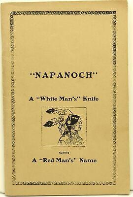 "The Napanoch Knife Company | / TRADE CATALOG FACSIMILE ""NAPONOCH"" #292226"