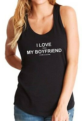 Tank Top I Love It When My Boyfriend Lets Me Go Shopping T Shirt Valentines Day