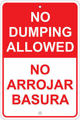 No Dumping Allowed English Spanish Notice 8x12 Aluminum Sign