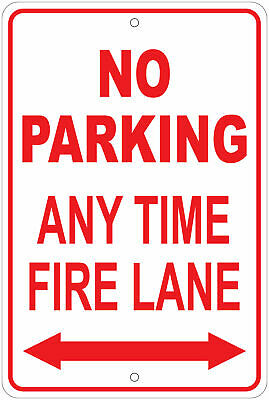 No Parking Any Time Fire Lane Notice 8x12 Aluminum Sign