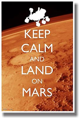 Keep Calm And Land On Mars- Humor Science Poster