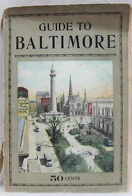 BALTIMORE MARYLAND GUIDE BOOKLET 1926 THE NORMAN, REMINGTON COMPANY VINTAGE
