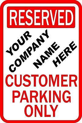 Custom Business Customer Parking 12 X 18 Aluminum Sign