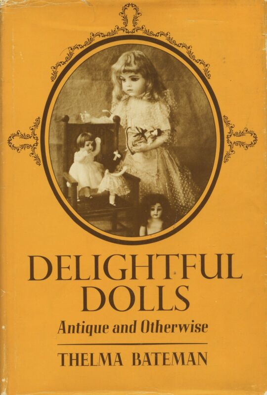 Antique Vintage Dolls - 300 ea. Pictured & Described - Types Makers Dates / Book