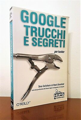 GOOGLE TRUCCHI E SEGRETI PER HACKER, CALISHAIN DORNFEST, 2004 HOPS