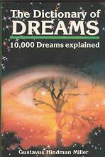 THE DICTIONARY OF DREAMS Gustavus Hindman Miller ~ 10,000 Dreams Perth Region Preview