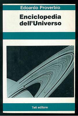 PROVERBIO EDOARDO ENCICLOPEDIA DELL'UNIVERSO TETI 1982 ASTRONOMIA