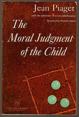 THE MORAL JUDGEMENT OF THE CHILD - Jean Piaget (1965) 1st