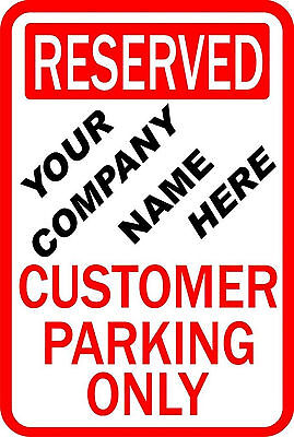 Custom Business Customer Parking 9 X 12 Alum Sign 25 Price Reduction