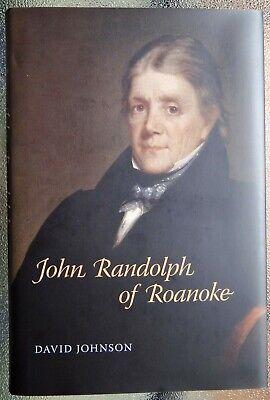 JOHN RANDOLPH of ROANOKE - VA Politics Charlotte County Virginia - AUTHOR SIGNED