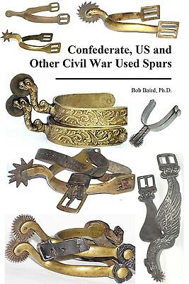 New   Confederate  Us   Other Civil War Used Spurs   Expands On Howard Crouch Cw