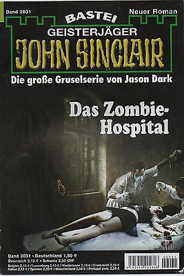 JOHN SINCLAIR ROMAN Nr. 2031 - Das Zombie-Hospital - Jason Dark - NEU