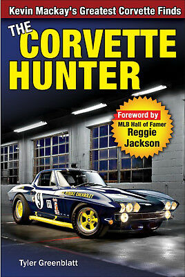 The Corvette Hunter: Kevin Mackay's Greatest Corvette Finds - Book CT599