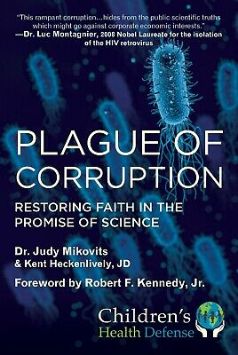 Plague of Corruption: Restoring Faith in the Promise of Science 2020