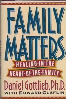 FAMILY MATTERS Healing ~ Daniel Gottlieb HC/DJ 1st Ed 1991 Perth Region Preview