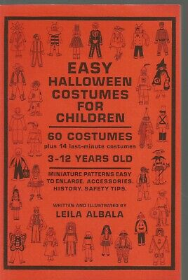 Easy Costume For Halloween Adults (Easy Halloween Costumes for Children by Leila Albala (1987,)