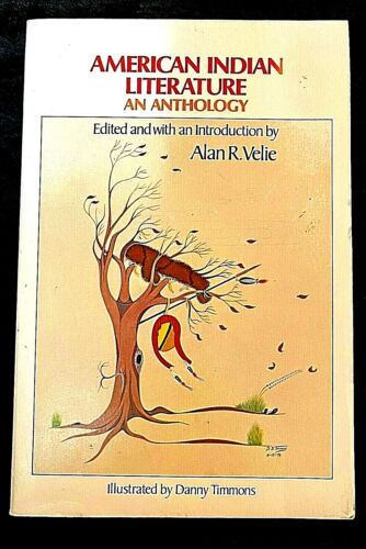 AMERICAN INDIAN LITERATURE SOFTCOVER TALES SONGS ORATORY POETRY MEMOIRS FICTION