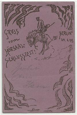 Berlin Gruss vom Hörsaal-Schlussfest Studentika 1899 schöön!