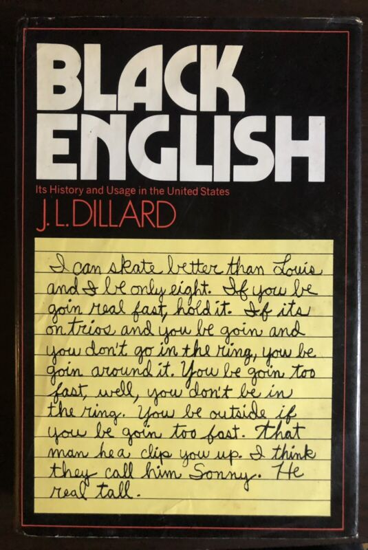 Black English by J.L. Dillard - Hardcover w/ DJ - 1st Edition - 1972 -