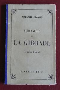 1886-Geographie-La-Gironde-Joanne-14-gravures-1-carte-couleur-Hachette