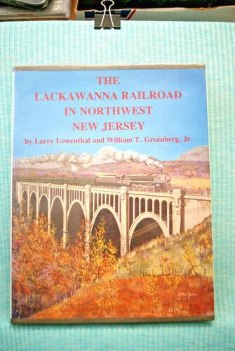 The Lackawanna Railroad in Northwest New Jersey - Lowenthal - Hardbound