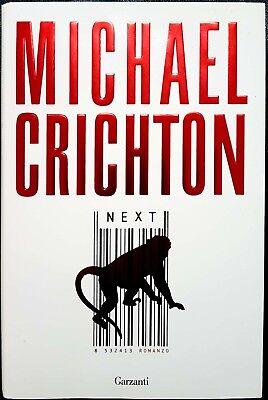 Michael Crichton, Next, Ed. Garzanti, 2007