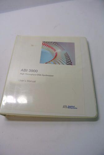 Applied Biosystems ABI 3900 High Throughput DNA Synthesizer User Manual
