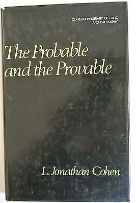 Book. The Probable and the Provable by L.Jonathan Cohen (Hardback, 1977)