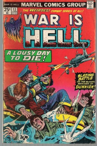 """WAR IS HELL #13 MARVEL 1975 SUPERNATURAL STORY """"BLOODY BEACHES OF DUNKIRK!"""" FN"""